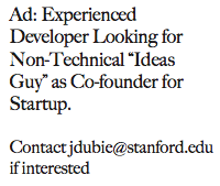 "Ad: Experienced Developer Looking for Non-Technical ""Ideas Guy"" as Co-founder for Startup"