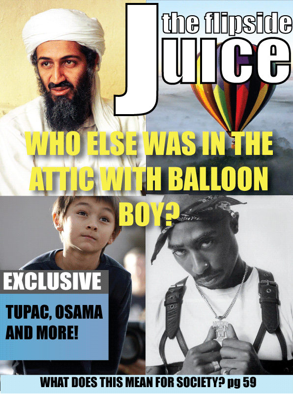 The Flipside Juice: Who Else Was in the Attic With Balloon Boy?