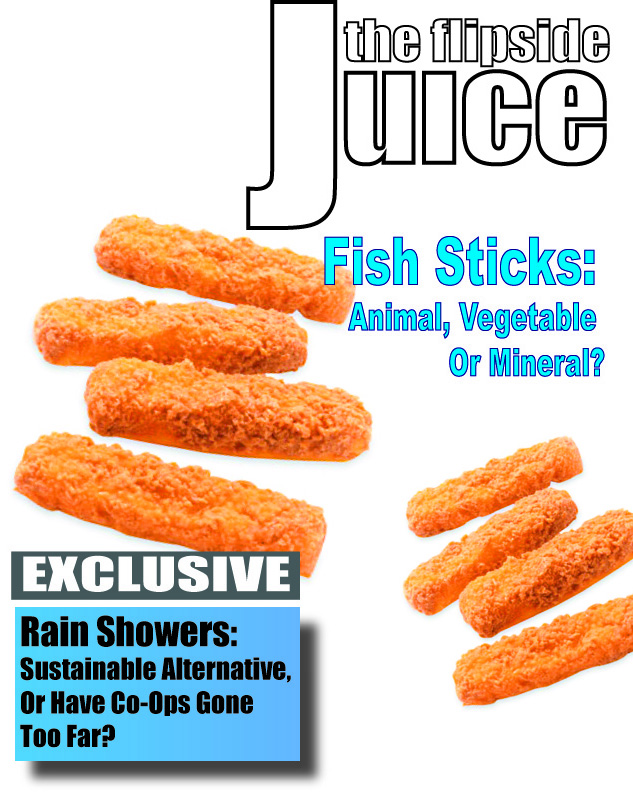 The Flipside Juice – Fish Sticks: Animal, Vegetable, or Mineral?
