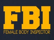 "Confused Drug Dealer Guns Down Man Wearing ""Female Body Inspector"" Novelty Shirt"