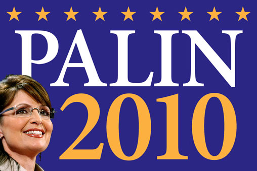 Palin Announces Erroneous Candidacy in 2010 Presidential Election