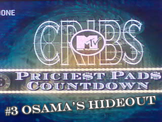 MTV Cribs To Film Next Episode At Osama Hideout