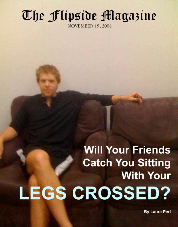The Flipside Magazine – Will Your Friends Catch You Sitting With Your Legs Crossed?w