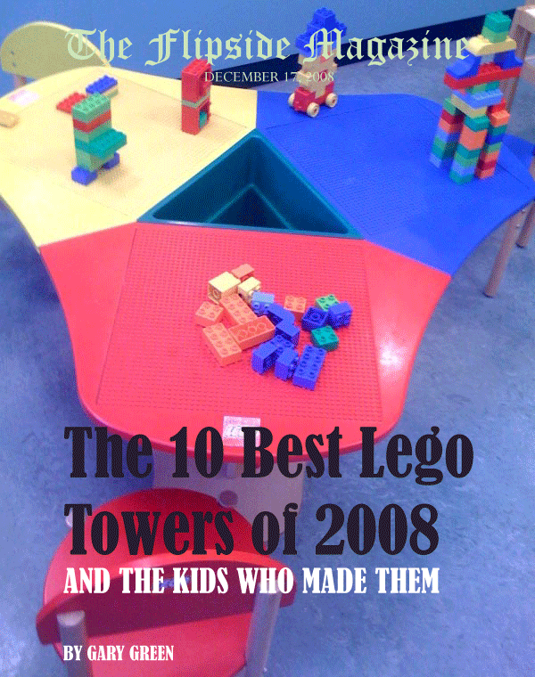 The Flipside Magazine: The 10 Best Lego Towers of 2008 and the Kids Who Made Them