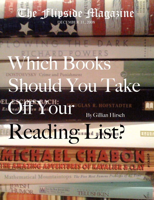 The Flipside Magazine: Which Books Should You Take Off Your Reading List?