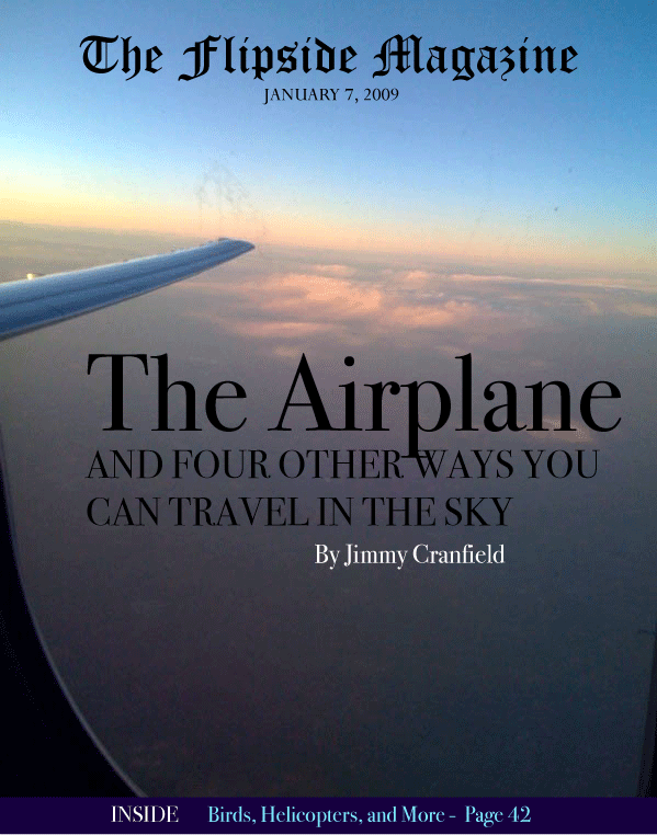 The Flipside Magazine – The Airplane and Four Other Ways You Can Travel in the Sky