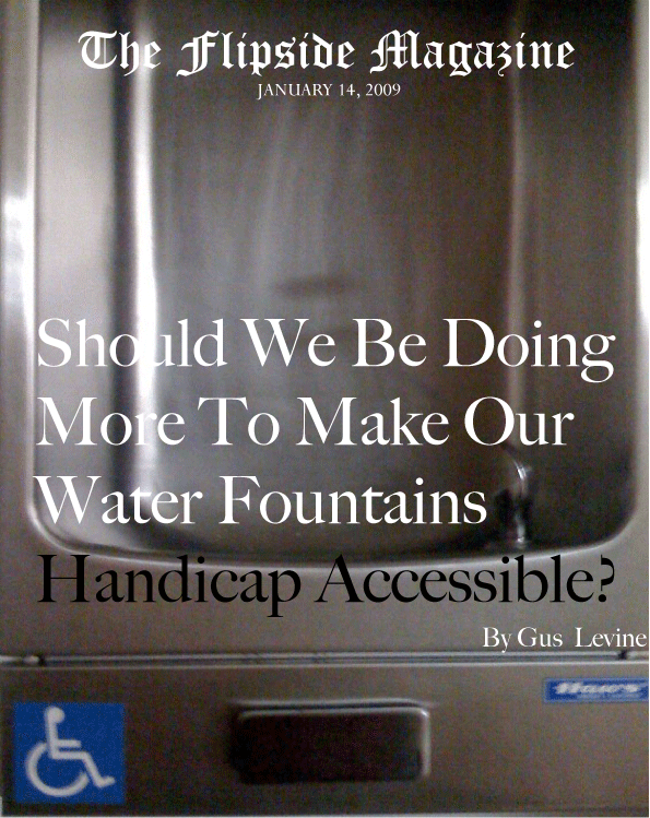 The Flipside Magazine – Should We Be Doing More To Make Our Water Fountains Handicap Accessible?