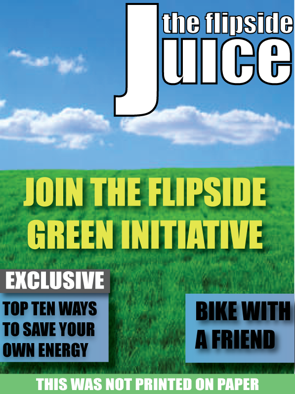 The Flipside Juice: Join The Flipside Green Initiative