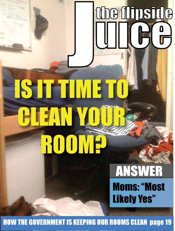 The Flipside Magazine: Is It Time To Clean Your Room?